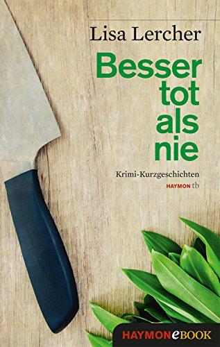 Besser tot als nie (German Edition)