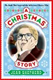 A Christmas Story : The Book That Inspired the Hilarious Classic Film(Hardback) - 2003 Edition