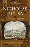 img - for Nicholas of Cusa: A Sketch for a Biography, translated with an introduction by David Crowner and Gerald Christianson book / textbook / text book