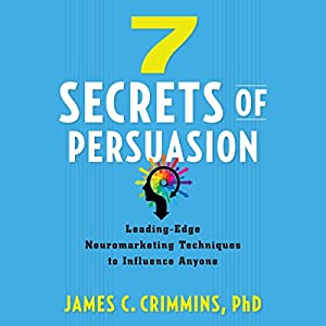 7 Secrets of Persuasion Hörbuch