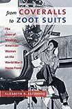 From Coveralls to Zoot Suits, Elizabeth Rachel Escobedo, 1469602059
