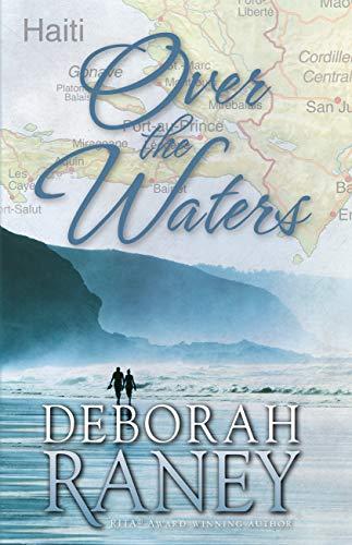 Over the Waters by [Raney, Deborah]