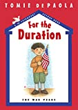 For the Duration: The War Years (26 Fairmount Avenue)
