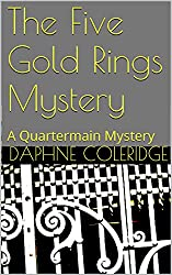 The Five Gold Rings Mystery: A Quartermain Mystery