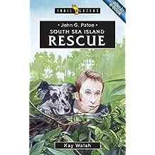John G. Paton: South Sea Island Rescue (Trail Blazers)