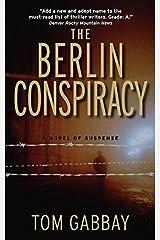 The Berlin Conspiracy Mass Market Paperback
