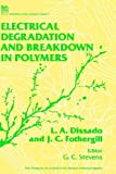 img - for Electrical Degradation and Breakdown in Polymers book / textbook / text book
