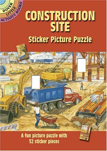 Construction Site Sticker Picture Puzzle (Dover Little Activity Books) by Steven James Petruccio (Construction Site Sticker)