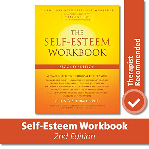 Book : The Self-Esteem Workbook - Glenn R. Schiraldi PhD