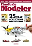 FineScale Modeler: The Essential Tool for Model Builders: 25-Year Collection, 1982-2007