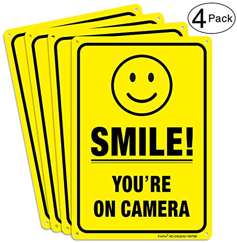 (4 Pack) Smile Youre on Camera Video Surveillance Sign - 10 x 7 Inches - .040 Rust Free Heavy Duty Aluminum - Indoor or Outdoor Use for Home Business CCTV Security Camera,UV Protected & Reflective