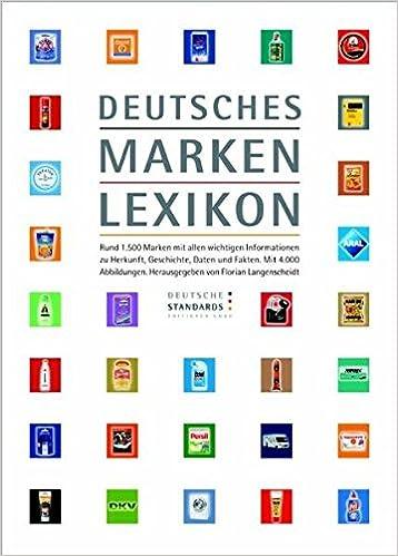 Deutsches Markenlexikon: Rund 1.500 Marken mit allen