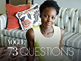 73 Questions with Lupita Nyong o