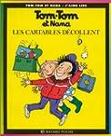 Tom-Tom et Nana, tome 4: Les cartable...