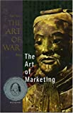 The Art of Marketing, Sun-Tzu, 1929194234