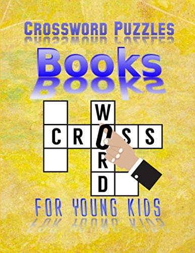 Crossword Puzzle Books For Young Kids: Word Search And Crossword Puzzle Books, Find Puzzles for Relaxation, A Unique Gift for Seniors, Adults, and ... Hard Difficulty Brain   Games for Every Day