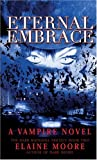 Eternal Embrace, Elaine Moore, 0743486897
