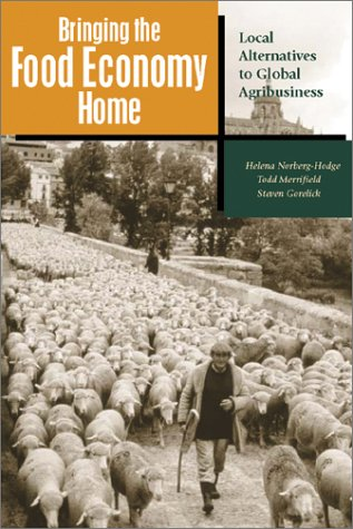 Bringing the Food Economy Home: Local Alternatives to Global Agribusiness pdf