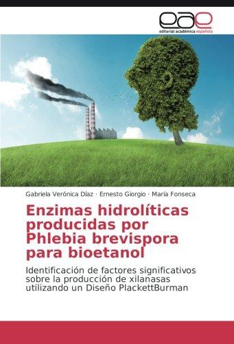 Enzimas hidrolíticas producidas por Phlebia brevispora para ...