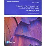 Theories of Counseling and Psychotherapy: A Case Approach (4th Edition)
