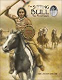 The Sitting Bull You Never Knew, James Lincoln Collier, 0516243446