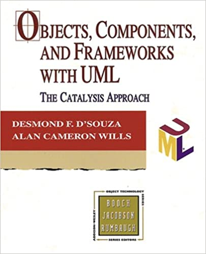 Objects, Components, and Frameworks with UML: The Catalysis(SM ...