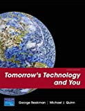 Tomorrow's Technology and You, George Beekman and Michael J. Quinn, 0132297213