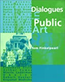 Dialogues in Public Art (The MIT Press)