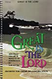 Great Is the Lord, Tom Fettke and Ken Bible, 0834191881