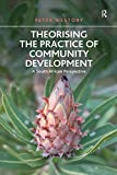 Theorising the Practice of Community Development A South African Perspective