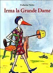 Irma la grande dame