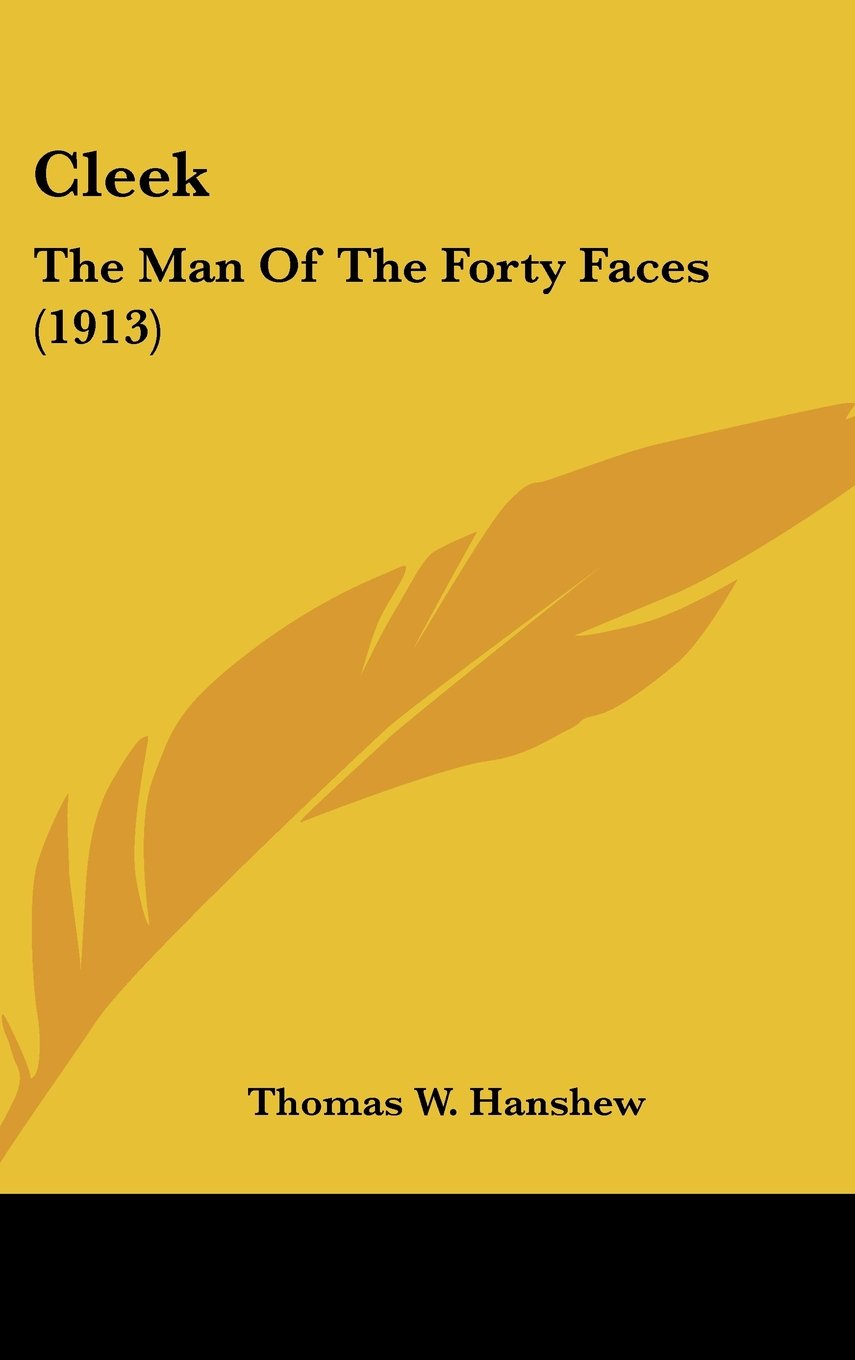 Cleek: The Man Of The Forty Faces (1913) pdf epub