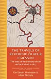 """The Travels of Reverend Ã""""lafur Egilsson: The Story of the Barbary Corsair Raid on Iceland in 1627"""