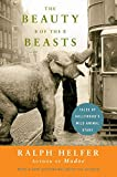 Search : The Beauty of the Beasts: Tales of Hollywood's Wild Animal Stars