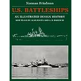 U.S. Battleships: An Illustrated Design History