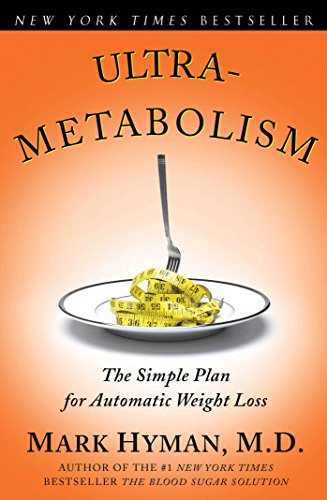 - Ultrametabolism: The Simple Plan for Automatic Weight Loss