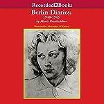 Berlin Diaries: 1940-1945   Marie Vassiltchikov