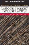Labour Market Deregulation – Rewriting the Rules, , 1862875944