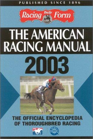 The American Racing Manual 2003