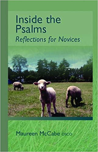 Inside The Psalms: Reflections for Novices (Monastic Wisdom Series)