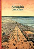 Front cover for the book Alexandria: Jewel of Egypt by Jean-Yves Empereur