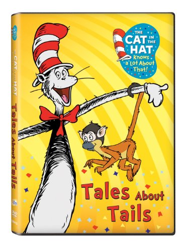 The Cat in the Hat Knows A Lot About That! Tales About Tails -