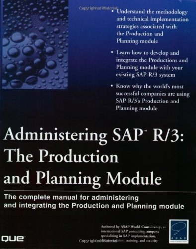 Administering SAP R/3: The Production and Planning Module (Que-Consumer-Other) Module Other Server
