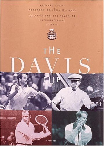 The Davis Cup  Celebrating 100 Years Of International Tennis