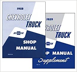 1959 chevy chevrolet truck repair shop service manual 59 (two book set with  decal): amazon com: books