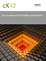 CK-12 Advanced Probability and Statistics Front Cover