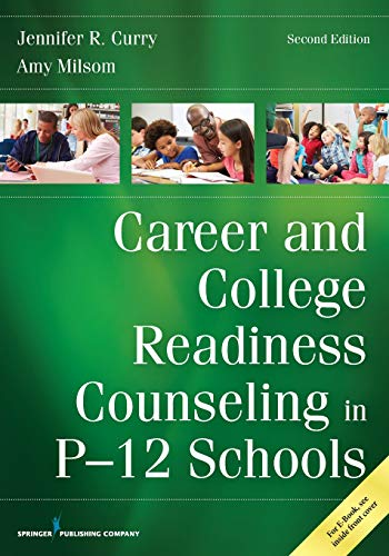 Career and College Readiness Counseling in P-12 Schools: Mar 13 2017
