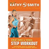 Kathy Smith: Great Buns and Thighs Step Workout by Lions Gate