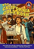 The California Gold Rush by May McNeer front cover
