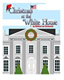 img - for Christmas at the White House book / textbook / text book